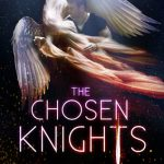 "Book Cover for ""The Chosen Knights"" by Mary Ting"