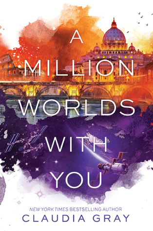 Waiting on Wednesday #67 – A Million Worlds with You by Claudia Gray