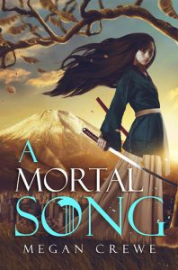 "Book Cover for ""A Mortal Song"" by Megan Crewe"