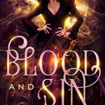 "Book Cover for ""Blood and Sin"" by Laura Thalassa & Dan Rix"