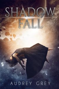 "Book Cover for ""Shadow Fall"" by Audrey Grey"