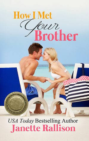Waiting on Wednesday #72 – How I Met Your Brother by Janette Rallison