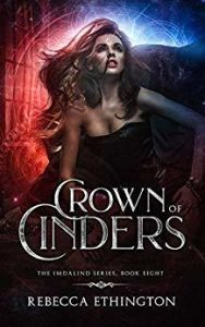"Book Cover for ""Crown of Cinders"" by Rebecca Ethington"
