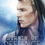 "Book Cover for ""Strain of Defiance"" by Michelle Bryan"