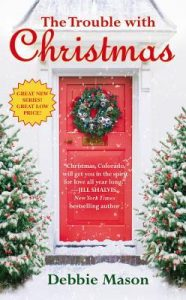 "Book Cover for ""The Trouble with Christmas"" by Debbie Mason"