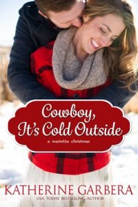 "Book Cover for ""Cowboy, It's Cold Outside"" by Katherine Garbera"