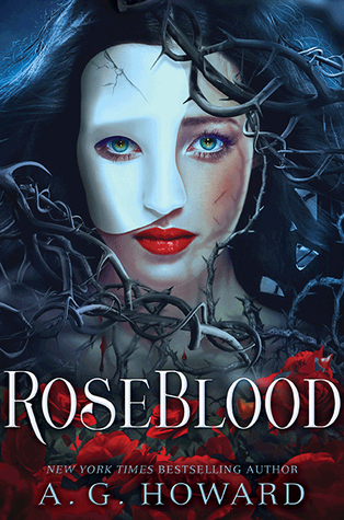 "Book Cover for ""Roseblood"" by A.G. Howard"