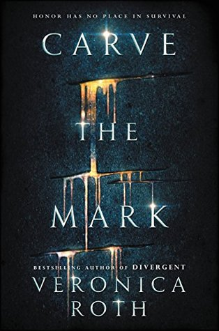 "Book Cover for ""Carve the Mark"" by Veronica Roth"