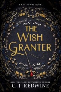 "Book Cover for ""The Wish Granter"" by C.J. Redwine"