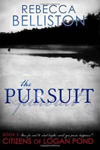 "Book Cover for ""The Pursuit"" by Rebecca Belliston"