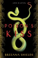 Review: Poison's Kiss by Breeana Shields