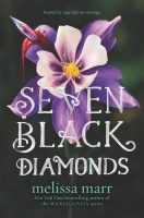 Review: Seven Black Diamonds by Melissa Marr