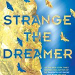 "Book Cover for ""Strange the Dreamer"" by Laini Taylor"