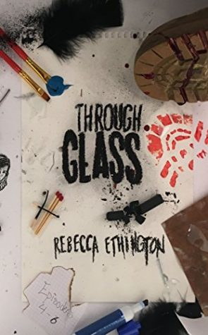 Review: Through Glass: The Blue by Rebecca Ethington