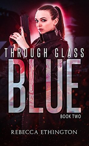 "Book Cover for ""Through Glass: The Blue"" by Rebecca Ethington"