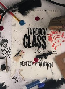 "Book Cover for ""Through Glass: The Rose"" by Rebecca Ethington"