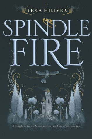Waiting on Wednesday #89 – Spindle Fire by Lexa Hillyer