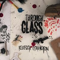 Review: Through Glass The Rose by Rebecca Ethington