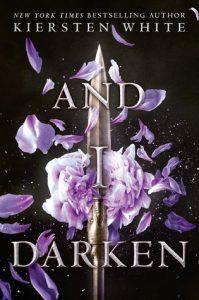 "Book Cover for ""And I Darken"" by Kiersten White"