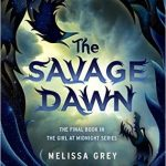 "Book Cover for ""The Savage Dawn"" by Melissa Grey"