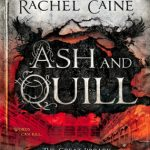 "Book Cover for ""Ash and Quill"" by Rachel Caine"
