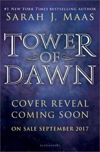"""Book Cover for """"Tower of Dawn"""" by Sarah J. Maas"""