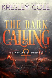 "Book Cover for ""The Dark Calling"" by Kresley Cole"