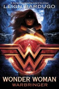 "Book Cover for ""Wonder Woman: Warbringer"" by Leigh Bardugo"