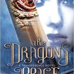"Book Cover for ""The Dragon's Price"" by Bethany Wiggins"