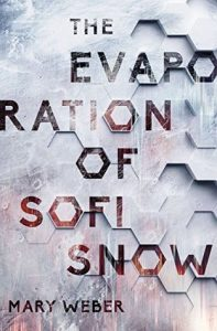 "Book Cover for ""The Evaporation of Sofi Snow"" by Mary Weber"