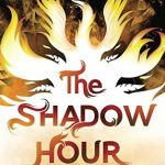 "Book Cover for ""The Shadow Hour"" by Melissa Grey"