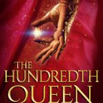 "Book Cover for ""The Hundredth Queen"" by Emily R. King"