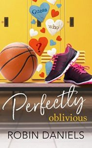 "Book Cover for ""Perfectly Oblivious"" by Robin Daniels"