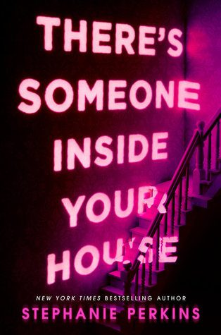 WoW #99 – There's Someone Inside Your House by Stephanie Perkins