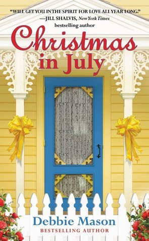 Christmas in July by Debbie Mason