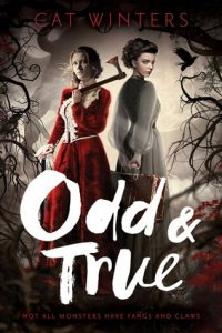 "Book Cover for ""Odd & True"" by Cat Winters"