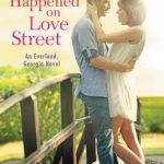 "Book Cover for ""It Happened on Love Street"" by Lia Riley"
