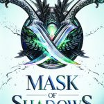 "Book Cover for ""Mask of Shadows"" by Linsey Miller"