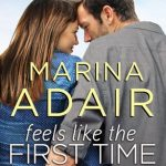 "Book Cover for ""Feels Like the First Time"" by Marina Adair"