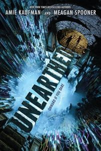 "Book Cover for ""Unearthed"" by Amie Kaufman and Megan Spooner"