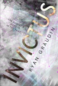 "Book Cover for ""Invictus"" by Ryan Graudin"