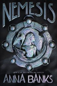 "Book Cover for ""Nemesis"" by Anna Banks"