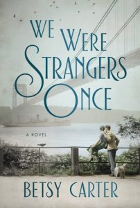 "Book Cover for ""We Were Strangers Once"" by Betsy Carter"
