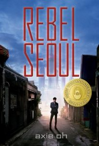 "Book Cover for ""Rebel Seoul"" by Axie Oh"
