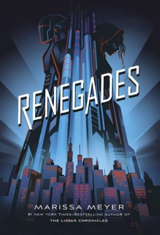 WoW #102 – Renegades by Marissa Meyer