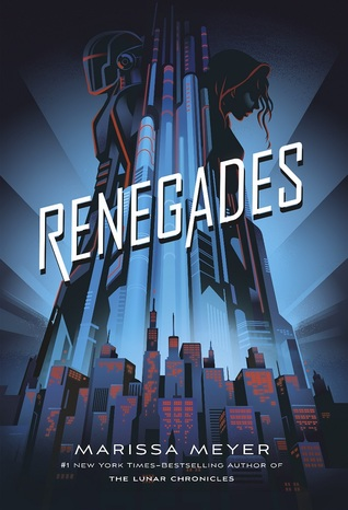 "Book Cover for ""Renegades"" by Marissa Meyer"