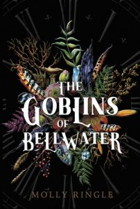 """Book Cover for """"The Goblins of Bellwater"""" by Molly Ringle"""