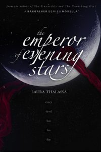 "Book Cover for ""The Emperor of Evening Stars"" by Laura Thalassa"