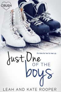 "Book Cover for ""Just One of the Boys"" by Leah and Kate Rooper"