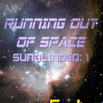 "Book Cover for ""Running Out of Space"" by S.J. Higbee"